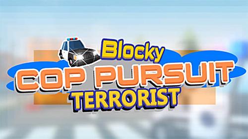 Blocky cop pursuit terrorist Screenshot