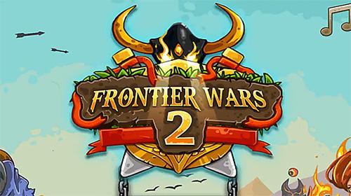 Frontier wars 2: Rival kingdoms Screenshot