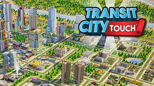 Transit city touch screenshots