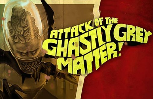 Attack of the ghastly grey matter capture d'écran 1