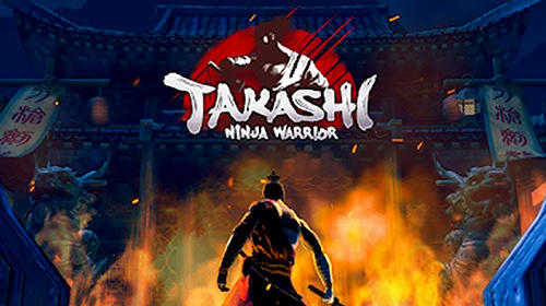 Takashi: Ninja warrior скриншот 1