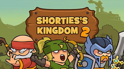 Shorties's kingdom 2 screenshot 1