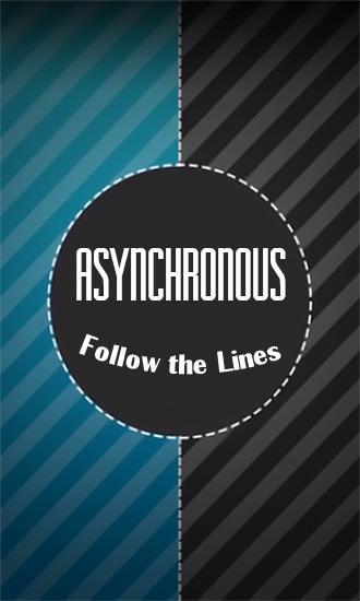 Follow the lines: Asynchronous XXX Screenshot