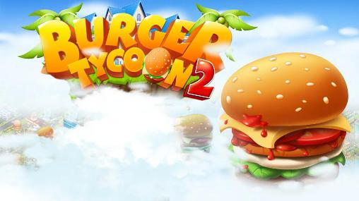 Burger tycoon 2 Screenshot