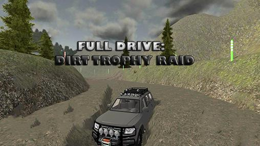 Full drive 4x4: Dirt trophy raid screenshot 1