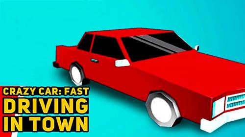 Crazy car: Fast driving in town Screenshot