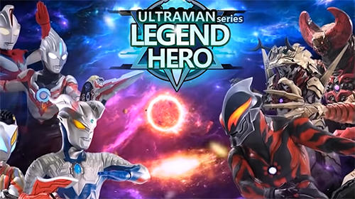 Ultraman legend hero Screenshot