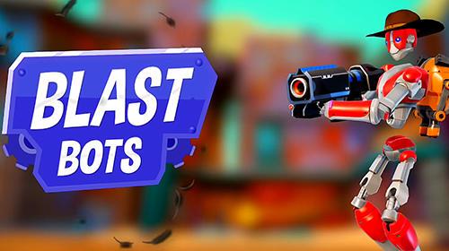 Blast bots screenshot 1