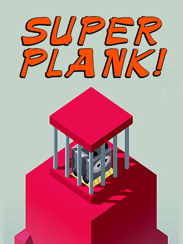 Super plank! Screenshot