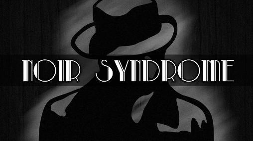 Noir syndrome Screenshot