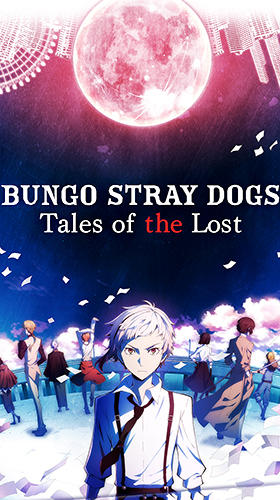 Bungo stray dogs: Tales of the lost скріншот 1