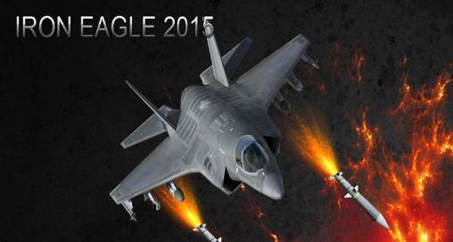 Iron eagle 2015 screenshots