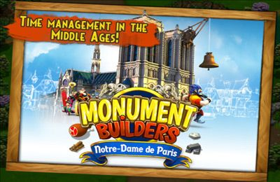 Simulation games: download Monument Builders: Notre Dame de Paris to your phone