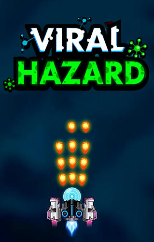 Viral hazard Screenshot