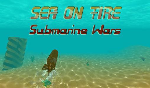 Sea on fire: Submarine wars Screenshot