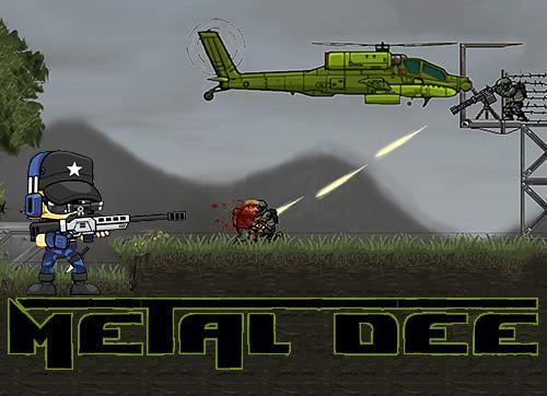 Metal Dee Screenshot