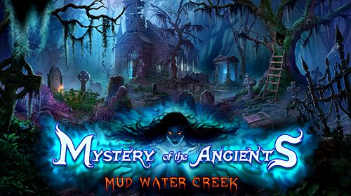 标志Mystery of the ancients: Mud water creek