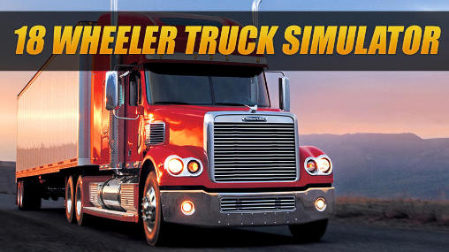 18 wheeler truck simulator Screenshot