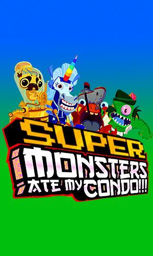 Super monsters ate my condo! Screenshot