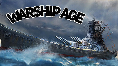 Warship age screenshot 1