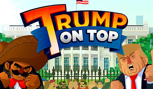 Trump on top Screenshot