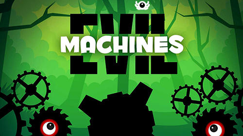 Evil machines Screenshot