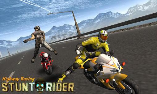 Highway racing: Stunt rider. Rash Screenshot