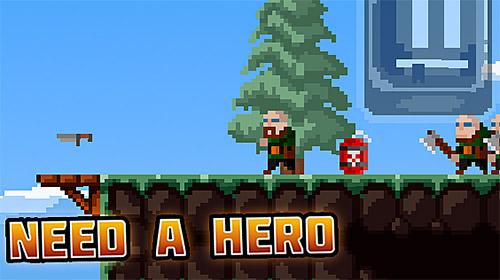 Need a hero free Screenshot
