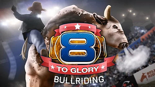 8 to glory: Bull riding Screenshot