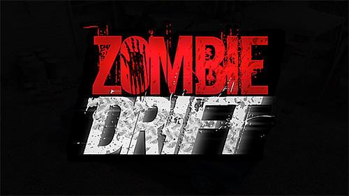 Скриншот Зомби дрифт на андроид