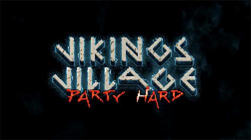Vikings village: Party hard captura de pantalla 1