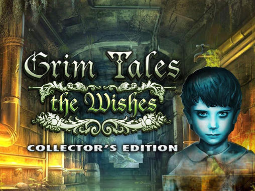 Grim tales: The wishes. Collector's edition Screenshot
