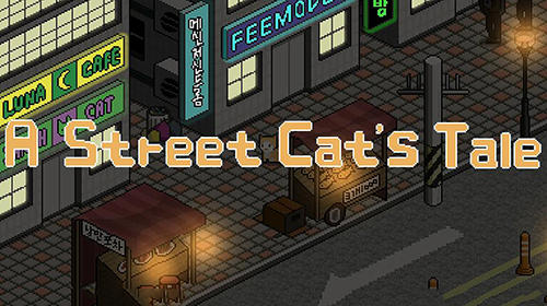A street cat's tale Screenshot