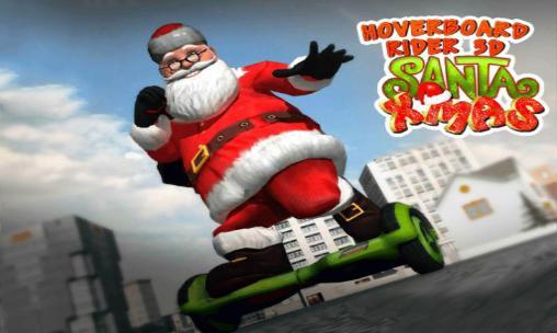 Hoverboard rider 3D: Santa Xmas Screenshot