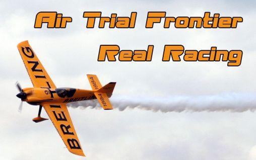 Air trial frontier real racing Screenshot
