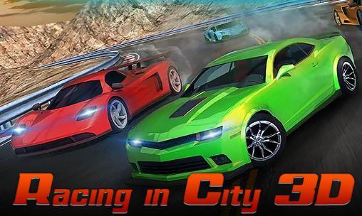 Racing in city 3D capture d'écran