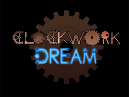 Clockwork dream screenshot 1