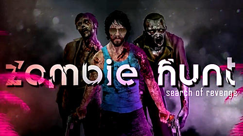 Zombie hunt: Search of revenge Screenshot