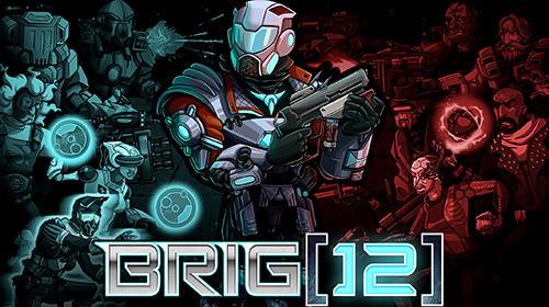 Brig 12 screenshots